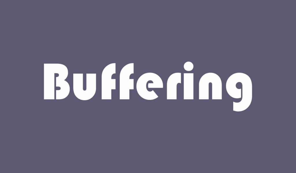 buffering adalah